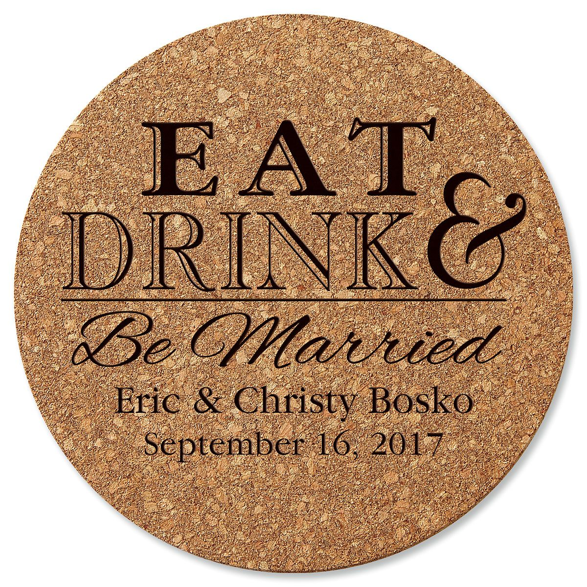 Personalized Eat, Drink, and Be Married Round Cork Trivet by Designer Jillian Yee-Pham